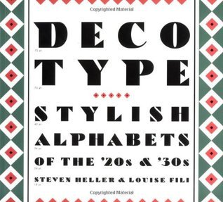 Deco Type: Stylish Alphabets from the '20s and '30s