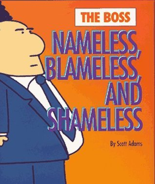The Boss: Nameless, Blameless, and Shameless