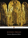 Fourteen Byzantine Rulers by Michael Psellus