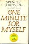 One Minute for Myself by Spencer Johnson