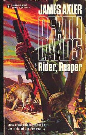 Rider, Reaper by James Axler