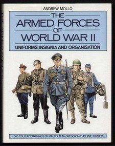 The Armed Forces of World War II: Uniforms, Insignia and Organization