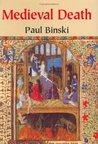 Medieval death : ritual and representation