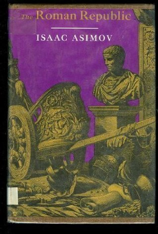 Roman Republic by Isaac Asimov