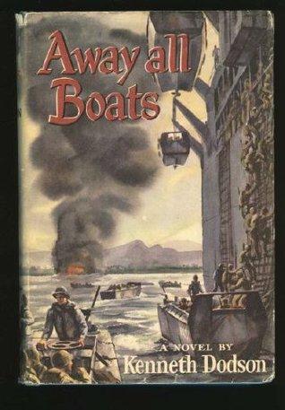 Away All Boats: A Novel