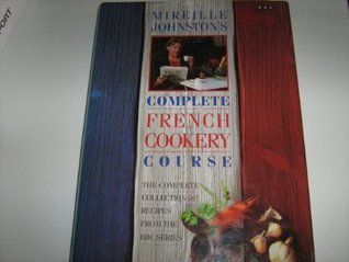 mireille-johnston-s-complete-french-cookery-course