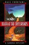 Death at the Crossroads (Matsuyama Kaze, #1)