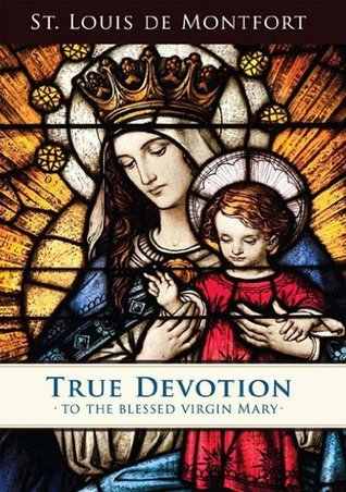 True Devotion to the Blessed Virgin