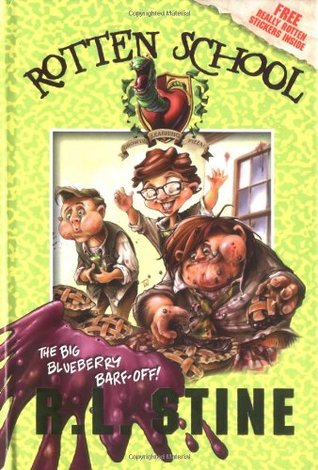 The Big Blueberry Barf-Off! by R.L. Stine