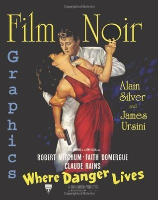 Film Noir Graphics: Where Danger Lives