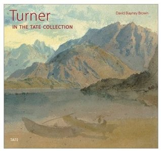 Turner: In the Tate Collection