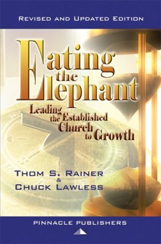 Eating the Elephant by Thom S. Rainer