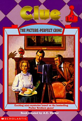 The Picture-Perfect Crime (Clue, #7)