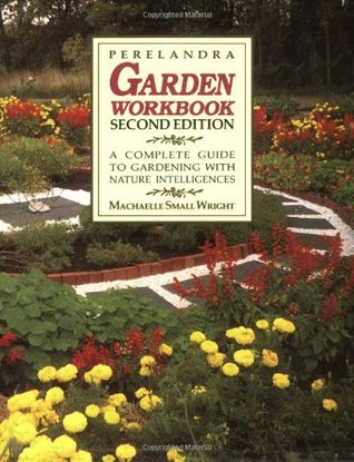 Perelandra Garden Workbook by Machaelle Small Wright