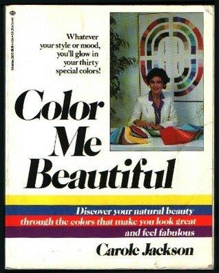 Color Me Beautiful By Carole Jackson