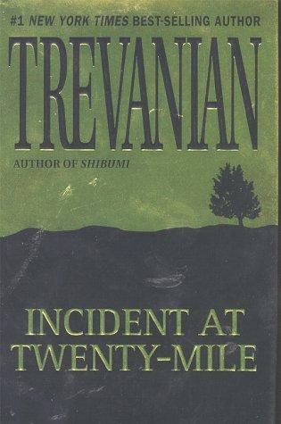 Incident at Twenty-Mile