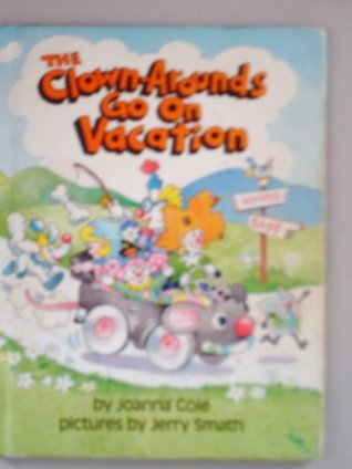 The Clown-Arounds Go On Vacation