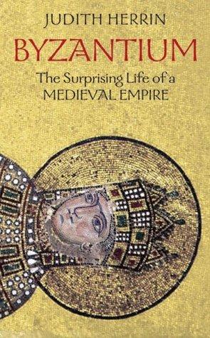 Byzantium by Judith Herrin