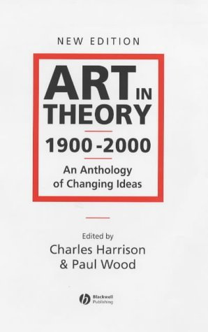Art in Theory 1900-2000: An Anthology of Changing Ideas EPUB