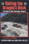 Riding the Dragon's Back: The Race to Raft the Upper Yangtze