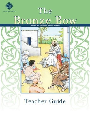 Bronze Bow Teacher Guide