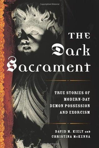 The Dark Sacrament by David Kiely