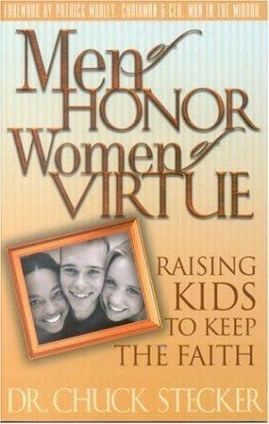 Men of Honor, Women of Virtue