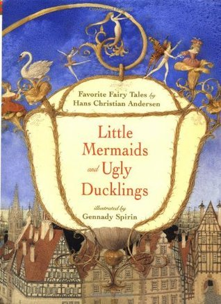 Little Mermaids and Ugly Ducklings