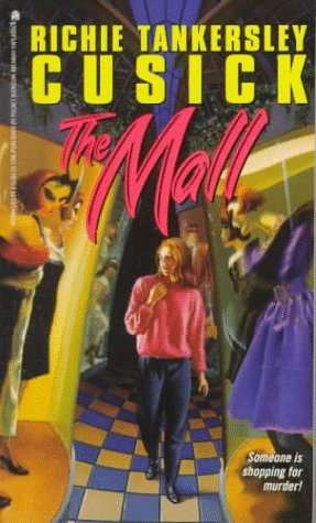The mall by Richie Tankersley Cusick