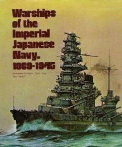 Warships of the Imperial Japanese Navy, 1869-1945
