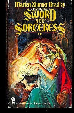 Sword and Sorceress IV by Marion Zimmer Bradley