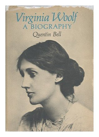 Virginia Woolf; A Biography by Quentin Bell