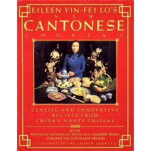 Eileen Yin-Fei Los New Cantonese Cooking...
