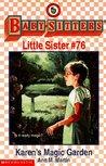 Karen's Magic Garden (Baby-Sitters Little Sister, #76)