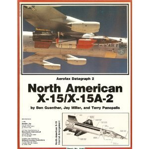 North American X-15/X-15A-2 (Aerofax Datagraph, #2)
