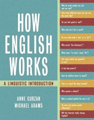 How english works a linguistic introduction by anne curzan how english works a linguistic introduction other editions fandeluxe Image collections