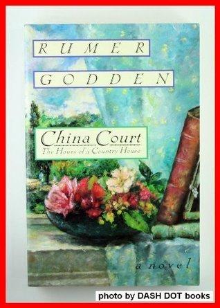 China Court by Rumer Godden