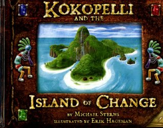 Kokopelli and the Island of Change