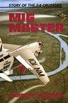 MiG Master by Barrett Tillman