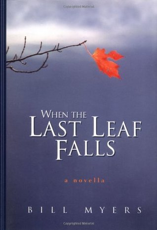 when the last leaf falls by bill myers 213394