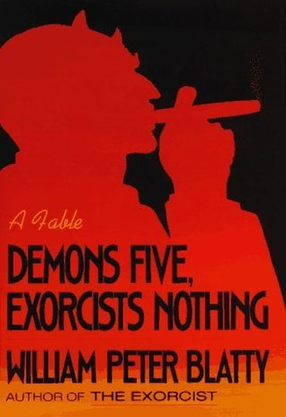 Demons Five, Exorcists Nothing: A Fable