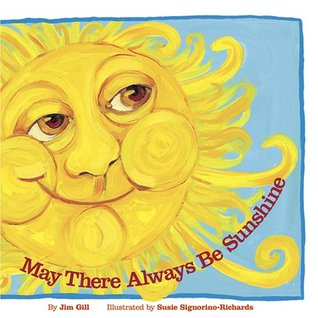 May There Always Be Sunshine: A Traditional Song