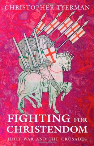 fighting-for-christendom-holy-war-and-the-crusades