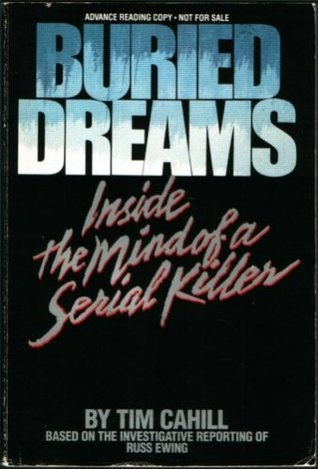 Buried Dreams: Inside the Mind of a Serial Killer