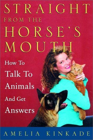 straight-from-the-horse-s-mouth-how-to-talk-to-animals-and-get-answers