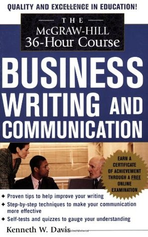 The McGraw-Hill 36-Hour Course in Business Writing and Communication: Manage Your Writing
