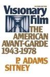 Visionary Film: The American Avant-Garde 1943-1978