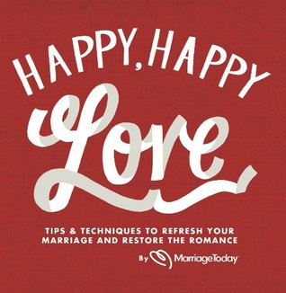 Happy, Happy Love by MarriageToday