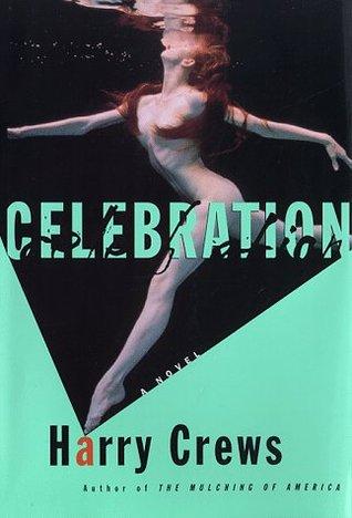 Celebration by Harry Crews