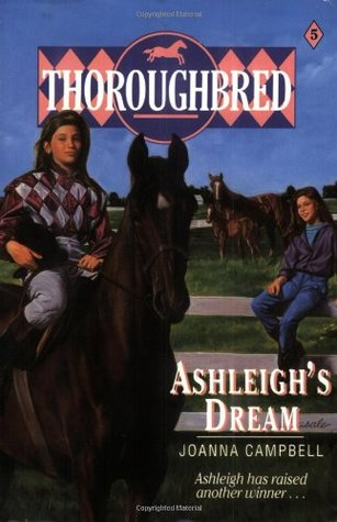 Ashleigh's Dream (Thoroughbred, #5)